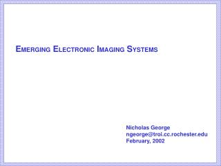 E MERGING  E LECTRONIC  I MAGING  S YSTEMS