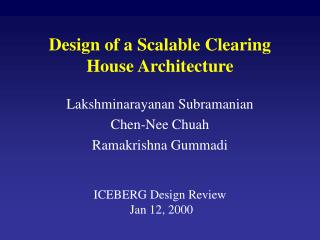 Design of a Scalable Clearing House Architecture