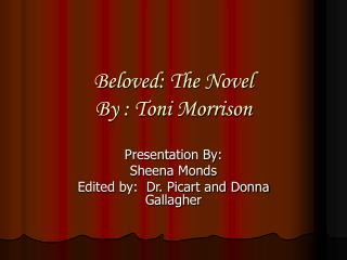 Beloved: The Novel  By : Toni Morrison