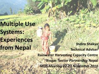 Multiple Use Systems: Experiences from Nepal