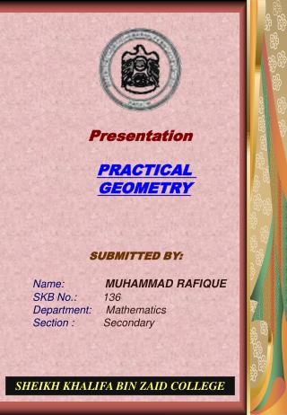SUBMITTED BY: Name: MUHAMMAD RAFIQUE SKB No.:          136 Department:      Mathematics
