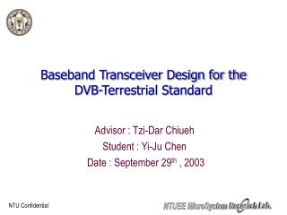 Baseband Transceiver Design for the DVB-Terrestrial Standard