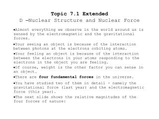 Topic 7.1 Extended D  – Nuclear Structure and Nuclear Force