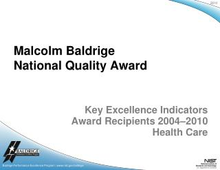Key Excellence Indicators Award Recipients 2004–2010 Health Care