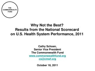 Why Not the Best?  Results from the National Scorecard on U.S. Health System Performance, 2011