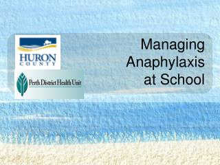 Managing Anaphylaxis at School