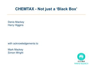 CHEMTAX - Not just a 'Black Box'