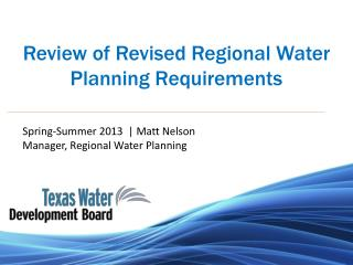 Review of Revised Regional Water Planning Requirements