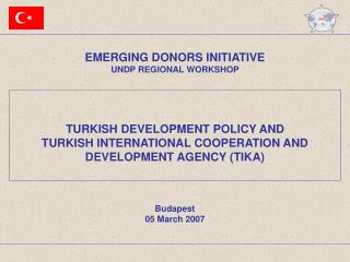 EMERGING DONORS INITIATIVE UNDP REGIONAL WORKSHOP
