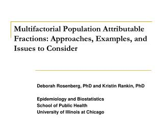 Multifactorial Population Attributable Fractions: Approaches, Examples, and Issues to Consider