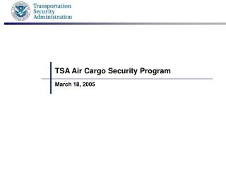 TSA Air Cargo Security Program