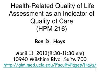 Health-Related Quality of Life Assessment as an Indicator of Quality of Care (HPM 216)