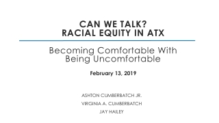 Can we talk? Racial equity in ATX Becoming Comfortable With Being Uncomfortable