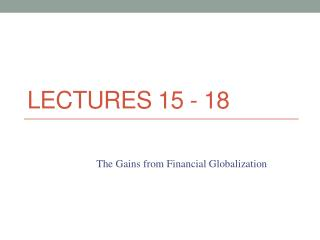 Lectures 15  - 18