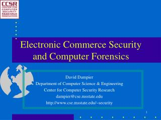 Electronic Commerce Security and Computer Forensics