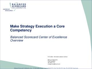 Make Strategy Execution a Core Competency Balanced Scorecard Center of Excellence Overview