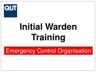 Initial Warden Training