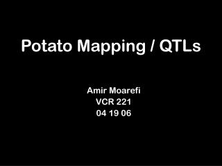 Potato Mapping / QTLs