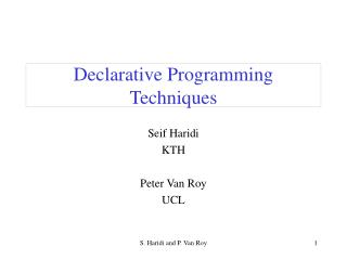 Declarative Programming Techniques