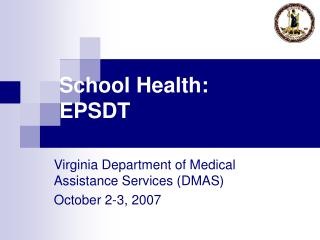 School Health: EPSDT
