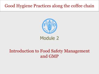 Introduction to Food Safety Management and GMP