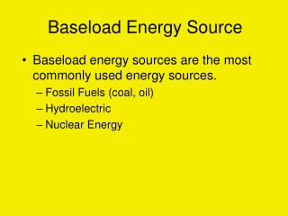 Baseload Energy Source
