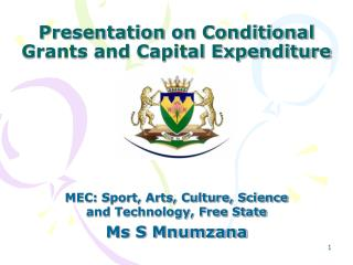 Presentation on Conditional Grants and Capital Expenditure