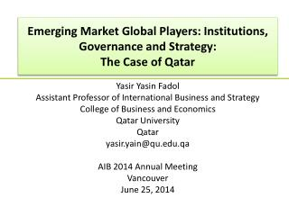Emerging Market Global Players: Institutions, Governance and Strategy: The Case  o f Qatar