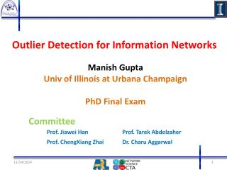 Outlier Detection  for  Information Networks