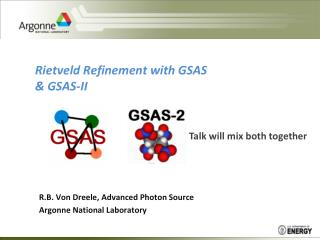 Rietveld Refinement with  GSAS & GSAS-II