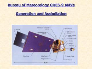 Bureau of Meteorology GOES-9 AMVs Generation and Assimilation