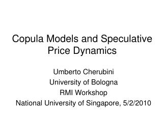 Copula Models and Speculative Price Dynamics