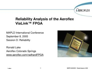 Reliability Analysis of the Aeroflex ViaLink™ FPGA