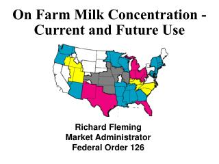 On Farm Milk Concentration - Current and Future Use