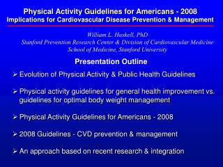 Physical Activity Guidelines for Americans - 2008 Implications for Cardiovascular Disease Prevention & Management