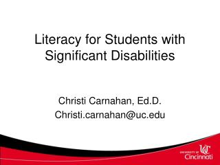 Literacy for Students with Significant Disabilities