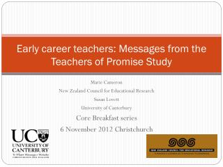 Early career teachers: Messages from the Teachers of Promise Study