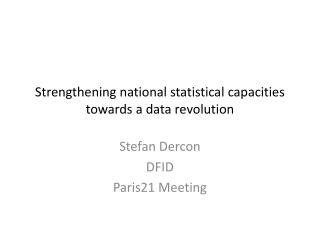 Strengthening national statistical capacities towards a data revolution