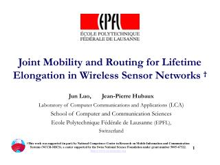 Joint Mobility and Routing for Lifetime Elongation in Wireless Sensor Networks †