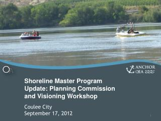 Shoreline Master Program Update: Planning Commission and Visioning Workshop