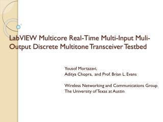 LabVIEW Multicore Real-Time  Multi-Input  Muli -Output Discrete  Multitone Transceiver Testbed