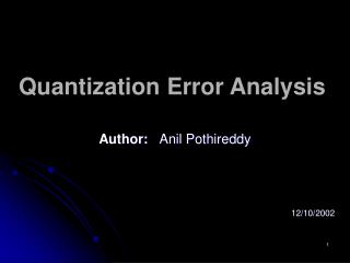 Quantization Error Analysis