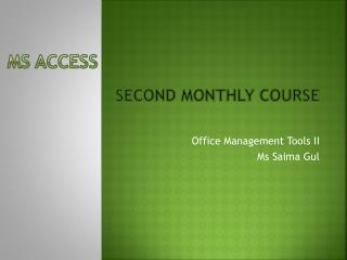 Second monthly course