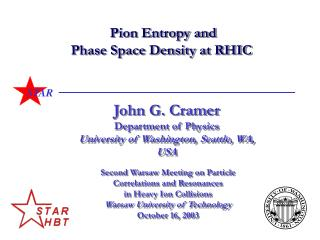 Pion Entropy and Phase Space Density at RHIC