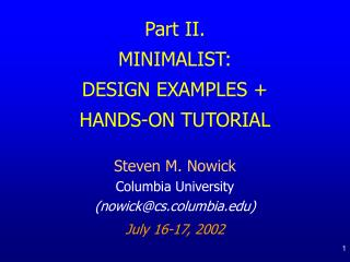 Part II. MINIMALIST:   DESIGN EXAMPLES + HANDS-ON TUTORIAL