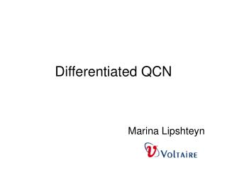 Differentiated QCN