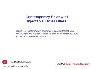 Contemporary Review of Injectable Facial Fillers