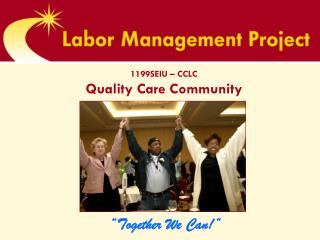 1199SEIU – CCLC Quality Care Community