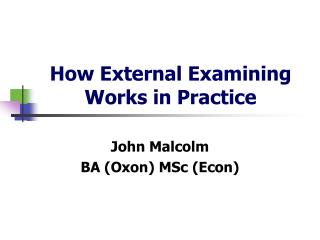 How External Examining Works in Practice