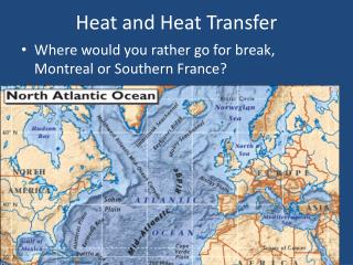 Heat and Heat Transfer